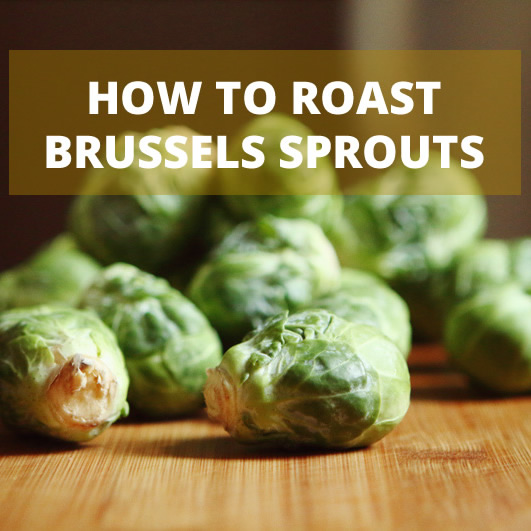Roasted Brussels sprouts are my everything
